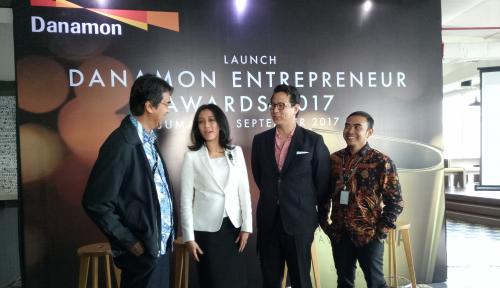 BDMN Apresiasi Wirausaha Indonesia, Bank Danamon Gelar Danamon Entrepreneur Awards 2017 - Warta Ekonomi