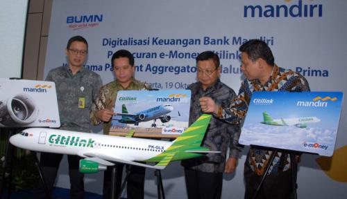 Foto Mandiri Sinergi dengan Citilink dan Rintis Perkuat Digital Banking