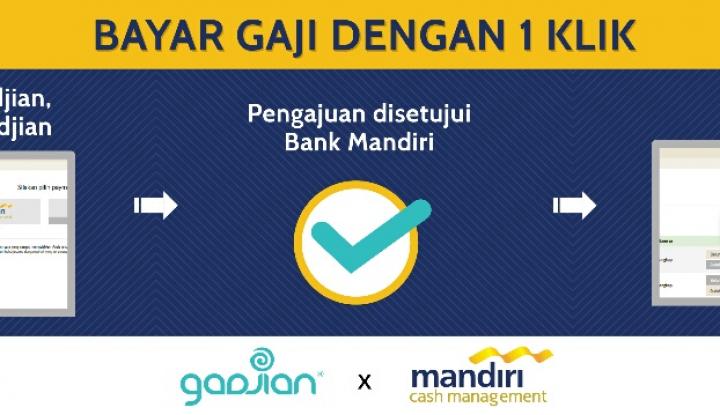 Foto Berita Gadjian Luncurkan Layanan Pembayaran Gaji Kolaborasi dengan Bank Mandiri