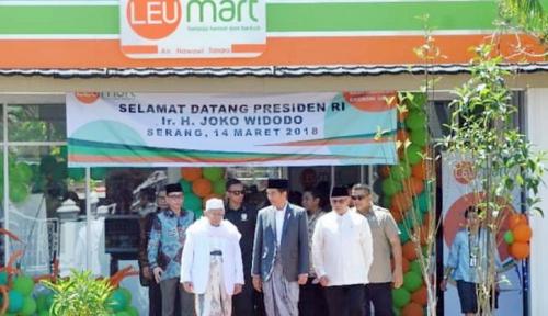 Foto Presiden Luncurkan Ritel Modern LEUMart di Serang