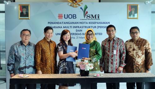 Foto UOB-SMI Kerja Sama Pendanaan Proyek Infrastruktur