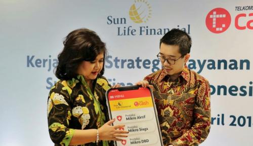 Foto Sun Life Financial Indonesia Gandeng TCASH Pasarkan Asuransi Mikro