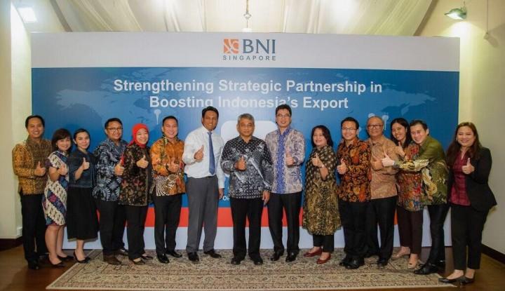 Perkuat Ekspor Indonesia, BNI Rangkul 11 Mitra Bisnis di Singapura - Warta Ekonomi