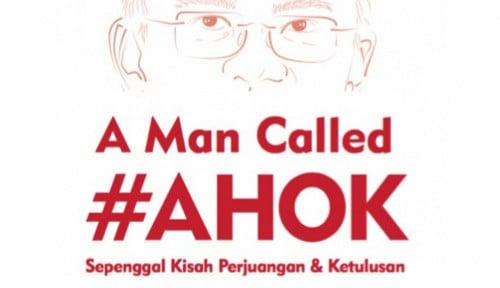 Foto Film 'A Man Called Ahok' Tembus Satu Juta Penonton, Ini Kata Ahok
