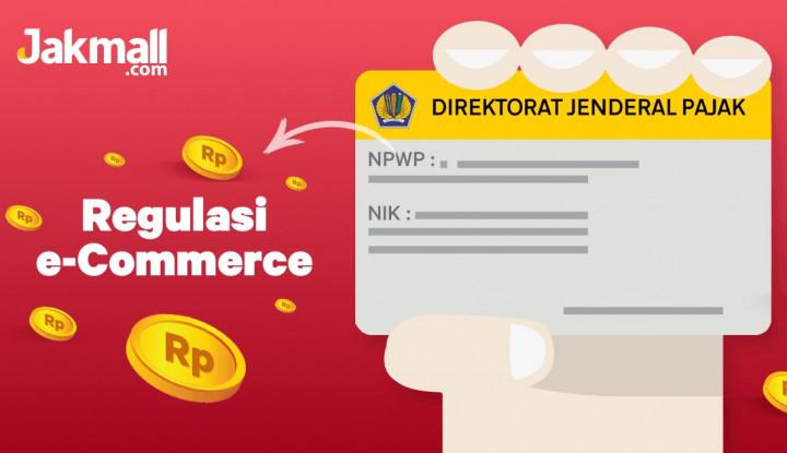 Jakmall Dukung Pemberlakuan Pajak Bagi E-Commerce - Warta Ekonomi