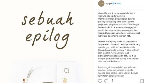 Foto Jalan 4 Tahun, Startup Qlapa Akhirnya Memilih Tutup