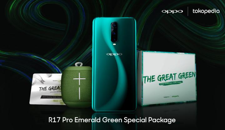 Tokopedia Buka Pre-Order Oppo R17 Pro Emerald Green, Harganya? - Warta Ekonomi
