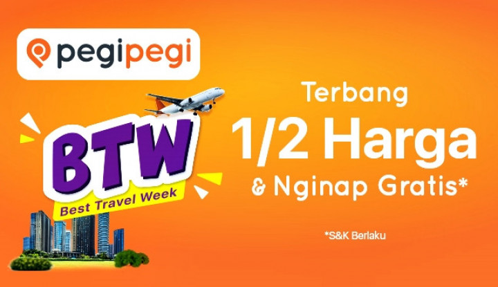 Pegipegi Best Travel Week, Nikmati Sensasi Terbang ½ Harga & Nginap Gratis - Warta Ekonomi