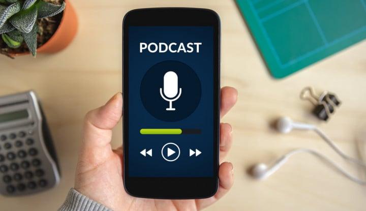 Foto Berita Dapatkan Banyak Uang Lewat Podcast? Catat 6 Tipsnya!