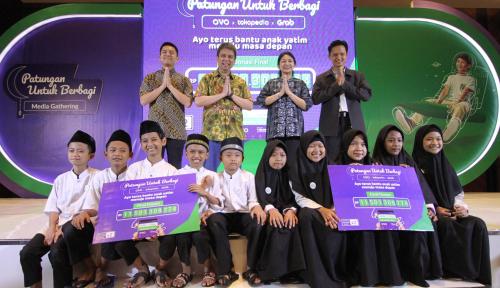 Donasi Kampanye Grab, OVO, dan Tokopedia Dukung Pendidikan Yatim