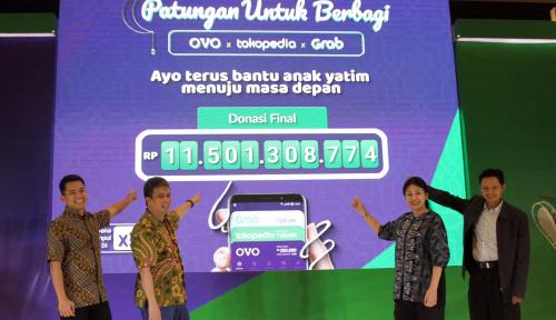 OVO, Grab, dan Tokopedia Kumpulkan Donasi Anak Yatim Capai Rp11 Miliar