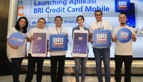 Foto BRI Targetkan Aplikasi Kartu Kredit Mobile Diunduh 600 Ribu Pengguna