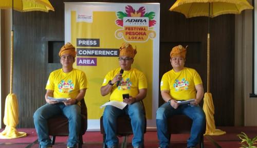 Foto Tingkatkan Budaya, Adira Segera Gelar Festival Pesona Lokal di Medan