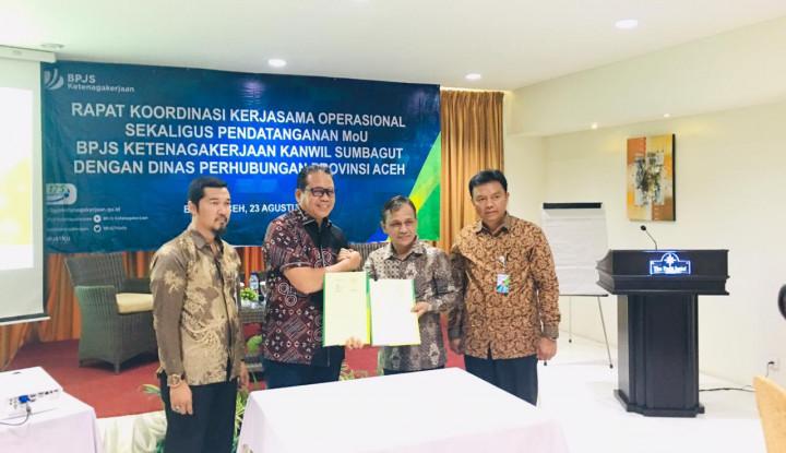 Tingkatkan Kepesertaan, BPJS Ketenagakerjaan Sumbagut Gandeng Dinas Perhubungan Aceh - Warta Ekonomi