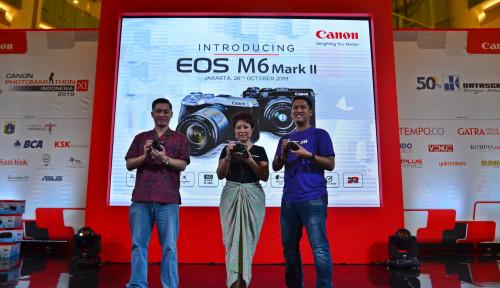 Canon Hadirkan EOS M6 Mark II, Kamera Kelas Menengah Kaya Fitur Canggih