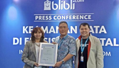 Foto Tingkatkan Keamanan Data, Blibli Jadi E-Commerce Pertama yang Terima Sertifikat ISO 27001