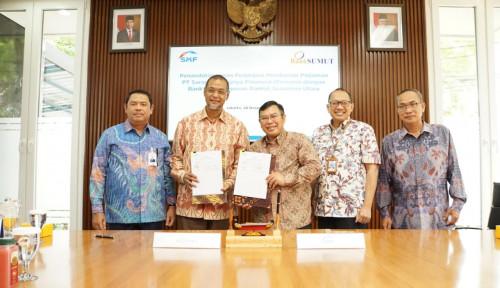 Genjot Penyaluran KPR di Sumut, SMF Alirkan Pembiayaan Rp100 Miliar ke Bank Sumut