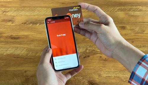 Dorong Penetrasi E-Money, Mandiri Online Tambah Fitur-fitur Menarik di iOS