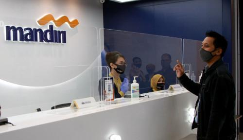 Salurkan PEN, Bank Mandiri Siapkan Kredit Produktif Bebas Agunan