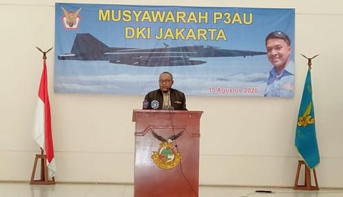 Dukung Indonesia Maju,  P3AU Harus Miliki Daya Saing
