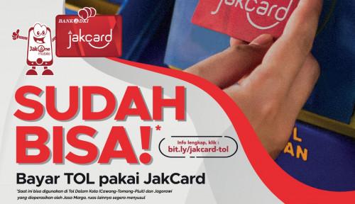Mantap! JakCard Bank DKI Kini Bisa AksesTol Dalam Kota