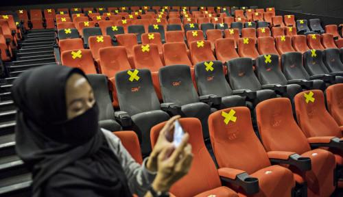 Ini Dia Daftar Film Bioskop yang Mulai Besok Sudah Dibuka