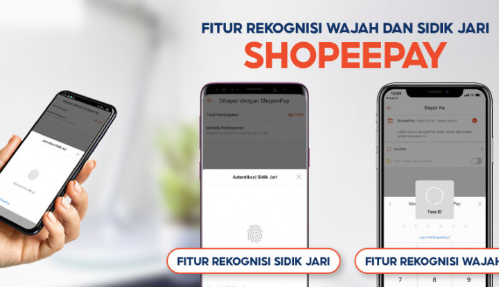 ShopeePay Tambah Fitur Keamanan Lewat Rekognisi Wajah dan Jari