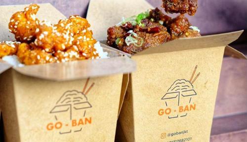 Lagi Viral, GOBAN Takeout Kini Buka Cabang di Bintaro