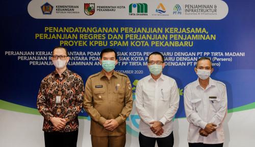 Melalui Cucu Usaha, PTPP Bakal Garap Proyek Penyediaan Air Minum di Pekanbaru Senilai Rp499 Miliar