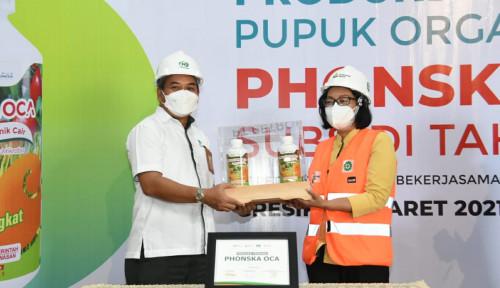 Petrokimia Gresik Mulai Produksi Pupuk Organik Cair Subsidi Phonska Oca