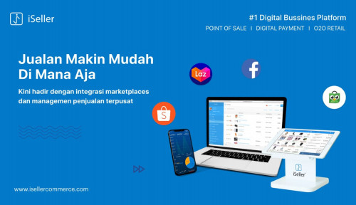 iSeller Luncurkan Integrasi Marketplace, Gandeng Tokopedia dan Shopee