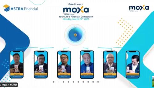 Kenalin nih, MOXA! Aplikasi Anyar dari Astra Financial