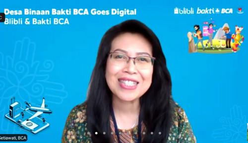 Gandeng Blibli, BCA Hadirkan Desa Binaan Goes Digital