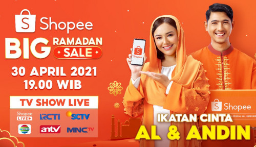 Wah, Dua Bintang Ikatan Cinta Bakal Kasih Kejutan di Shopee Big Ramadan Sale TV Show