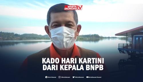 Kado Hari Kartini dari Kepala BNPB