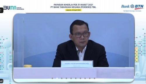 Ditekan Pandemi, Laba Bersih BTN Tetap Perkasa di Kuartal I 2021