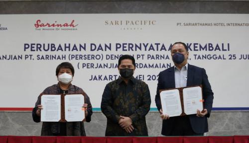PT Sarinah dan PT Parna Raya Sepakat Lanjutkan Kerja Sama Transformasi Hotel Sari Pacific Jakarta