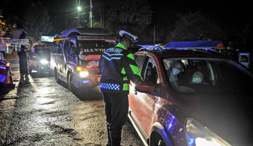 Larangan Mudik Berlaku, Ratusan Kendaraan Dipaksa Putar Balik dan 3 Travel Gelap Diamankan