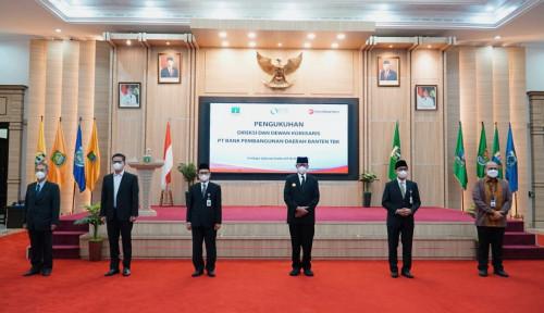 Dinyatakan Sehat oleh OJK, Ini Gebrakan Bank Banten