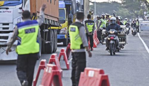 Kapolri Tahu Kok Banyak Warga Tak Nyaman Soal Aturan Penyekatan Mudik: Jangan sampai...
