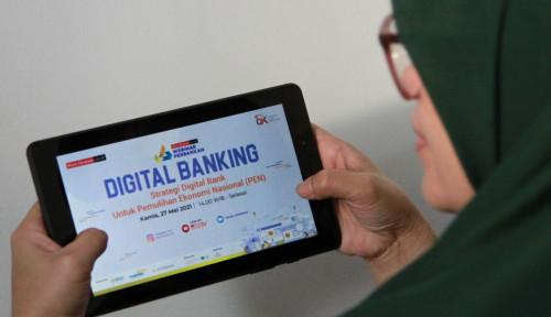 Digitalisasi Perbankan Nasional Dikepung Sejumlah Potensi Sekaligus Tantangan