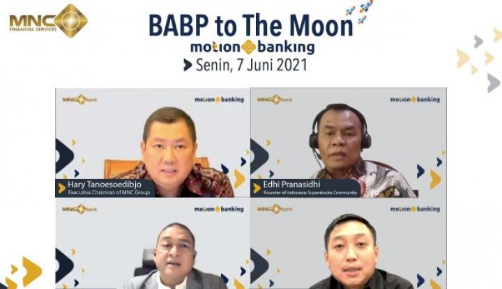 BABP Kena Aksi Profit Taking, Pengamat: Saham Bank MNC Bukan Hanya To The Moon, Tapi To The Mars!