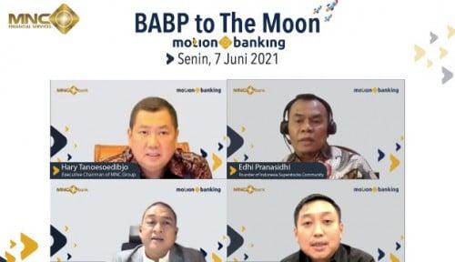 Kena Aksi Profit Taking, Pengamat: Saham Bank MNC  Bukan Hanya to the Moon, Tapi to the  Mars!