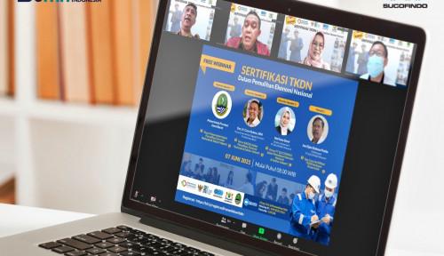 Dorong Implementasi TKDN, Sucofindo Gelar Webinar Sertifikasi TKDN dalam PEN