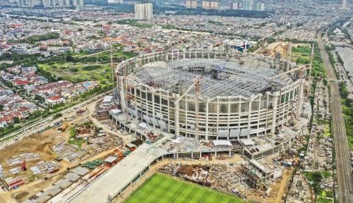 Jakarta International Stadium Bakal Sejajar dengan Stadion Milik Real Madrid