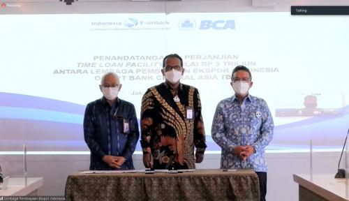 Dukung Ekspor, BCA Guyur Pendanaan Rp3 Triliun ke LPEI