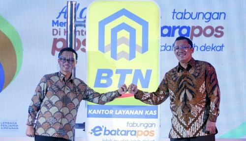 Perluas Akses, BTN Gandeng Pos INDONESIA Hadirkan Tabungan e'Batarapos