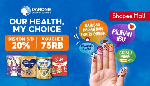 Danone Specialized Nutrition Berikan Inspirasi Pilih Nutrisi Lewat Kampanye Regional di Shopee