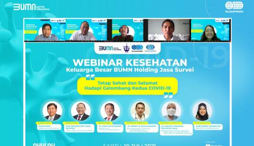 BUMN HJS Gelar Webinar Kesehatan Keluarga di Tengah Pandemi Covid-19
