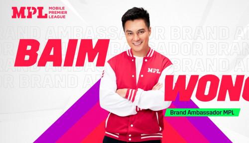 Kembangkan Industri Gaming di Indonesia, MPL Gandeng Baim Wong sebagai Brand Ambassador
